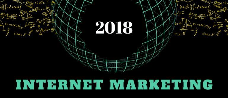 Internet Marketing 2018
