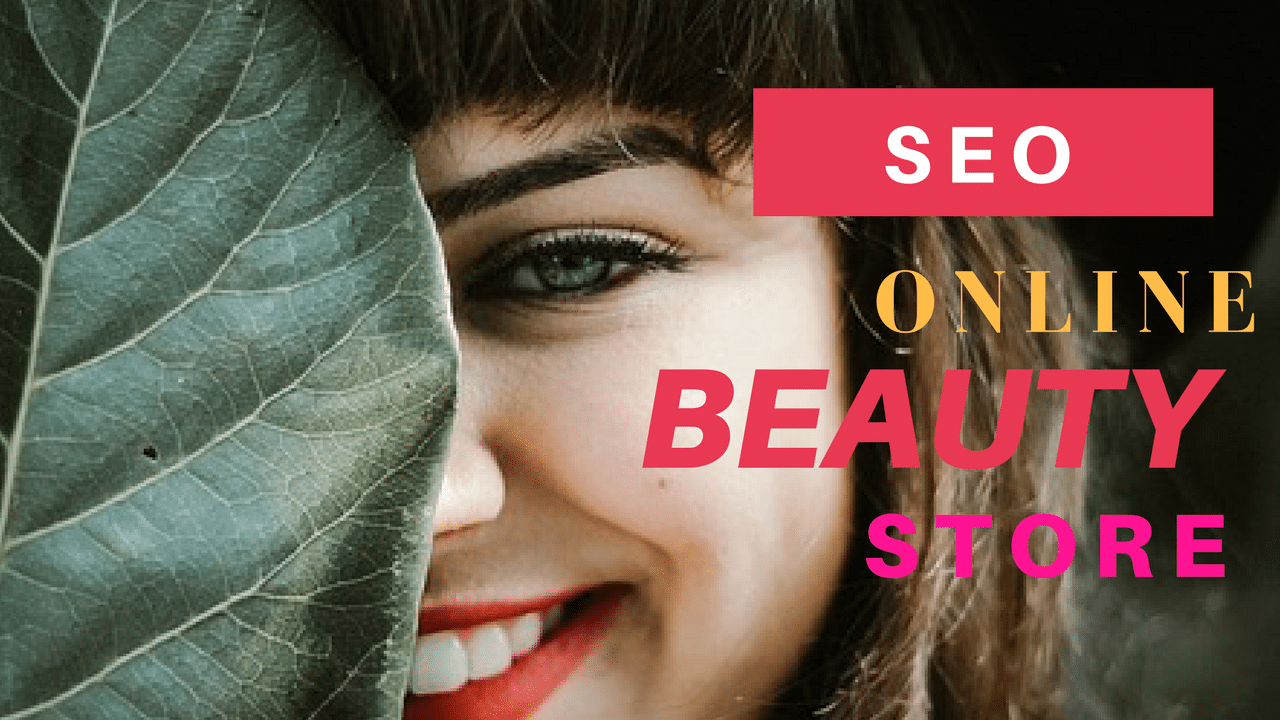 SEO for beauty store | Cosmetic SEO