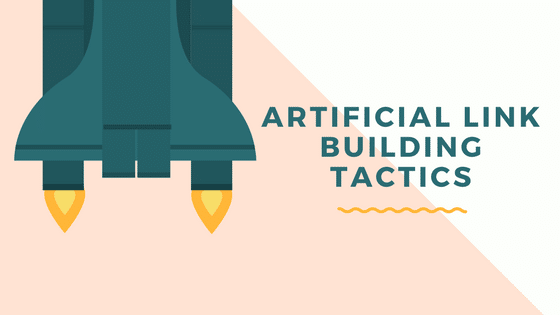 Artificial Link Building Tactics