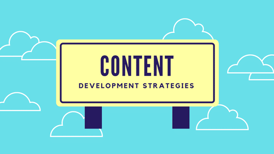 Content Development Strategies