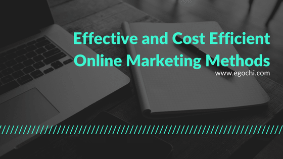 Effective and Cost Efficient Online Marketing Methods