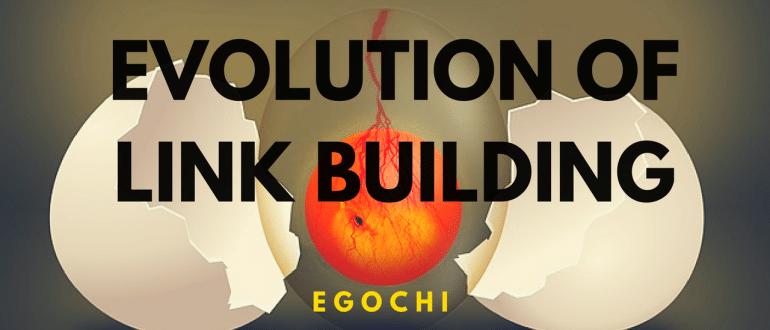 Evolution of Link Building