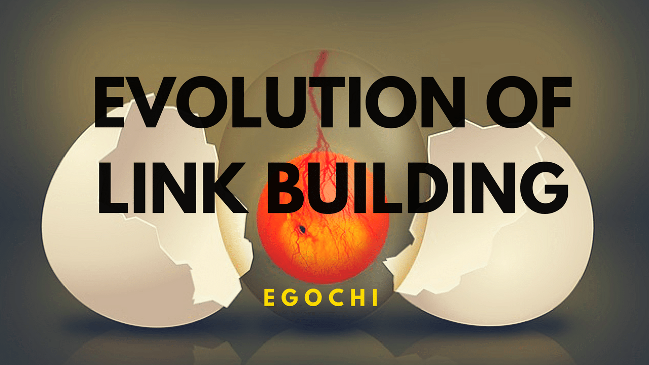 Evolution of Link Building: Past, Present & Future