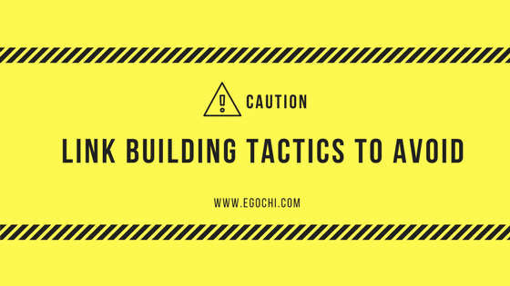 Link Building Tactics to Avoid