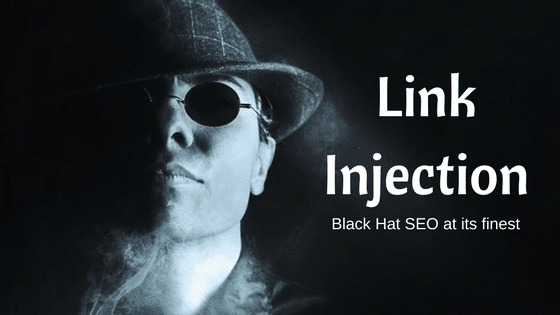 Link Injection: Black Hat SEO at its finest