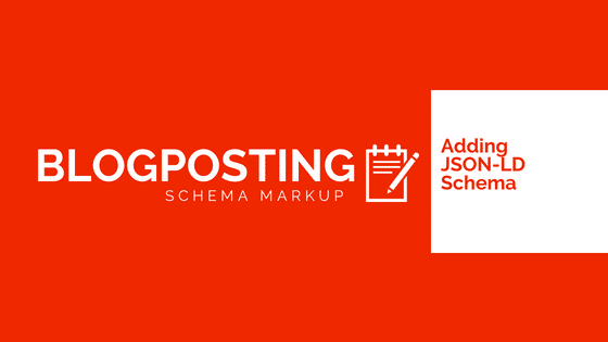 Blogposting Schema Markup JSON-LD